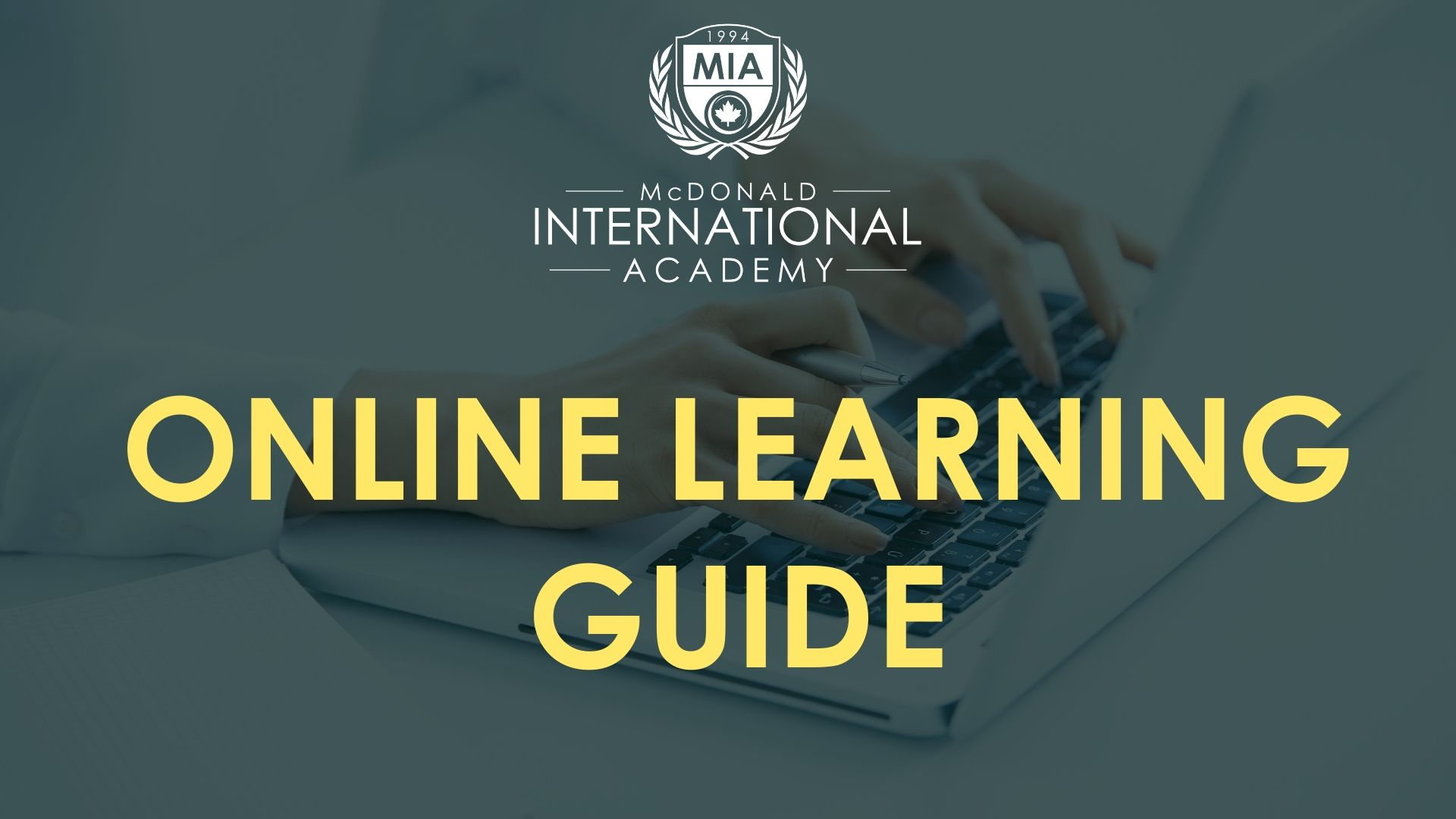 MIA ONLINE LEARNING GUIDE